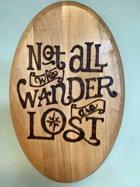 Not All Who Wander Plaque